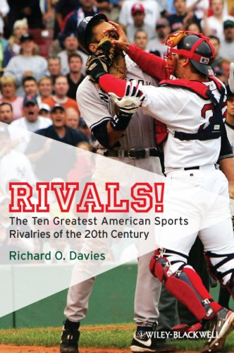 9781405177641: Rivals!: The Ten Greatest American Sports Rivalries of the 20th Century