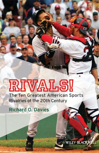 9781405177658: Rivals!: The Ten Greatest American Sports Rivalries of the 20th Century