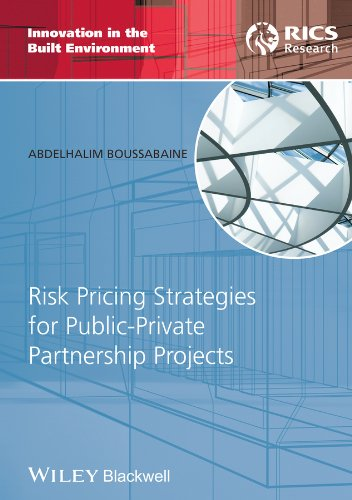 Risk Pricing Strategies for Public-Private Partnership Projects: Boussabaine, Abdelhalim