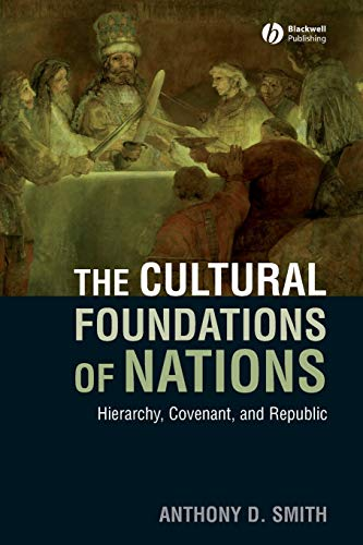 9781405177986: The Cultural Foundations of Nations: Hierarchy, Covenant, and Republic