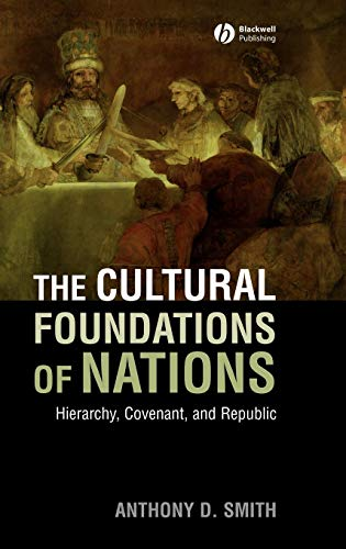 9781405177993: The Cultural Foundations of Nations: Hierarchy, Covenant, and Republic