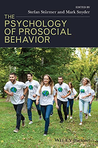 9781405178808: The Psychology of Prosocial Behavior: Group Processes, Intergroup Relations, and Helping