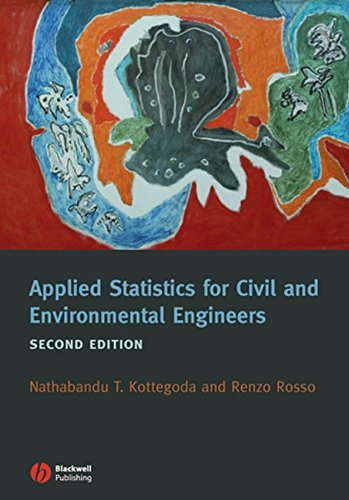 Applied Statistics for Civil and Environmental Engineers: Kottegoda, N. T.