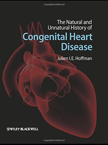 9781405179270: The Natural and Unnatural History of Congenital Heart Disease
