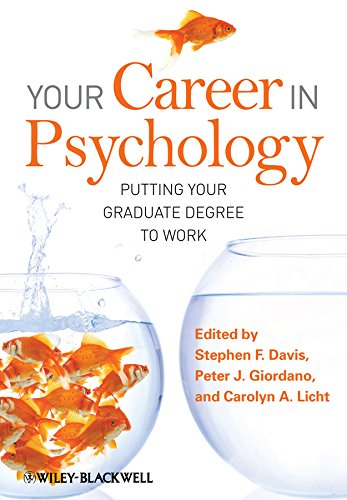 Your Career in Psychology: Putting Your Graduate Degree to Work, by Davis: Davis, Stephen F. / ...