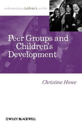 9781405179454: Peer Groups and Children's Development (Understanding Children's Worlds)