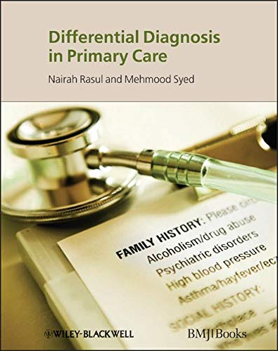 Differential Diagnosis in Primary Care: Nairah Rasul (Editor), Mehmood Syed (Editor)
