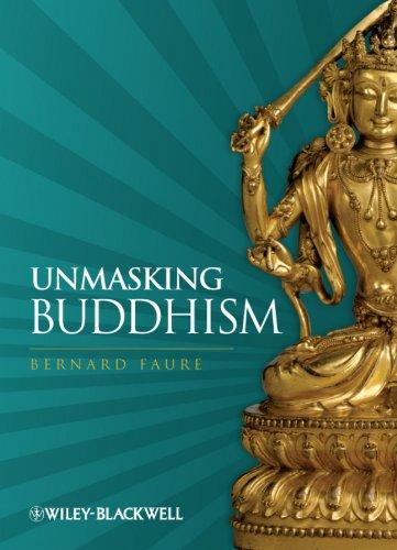 9781405180658: Unmasking Buddhism