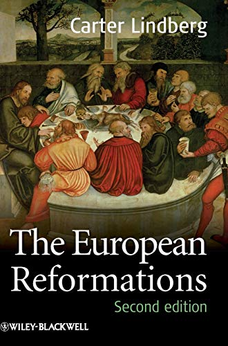 9781405180689: The European Reformations