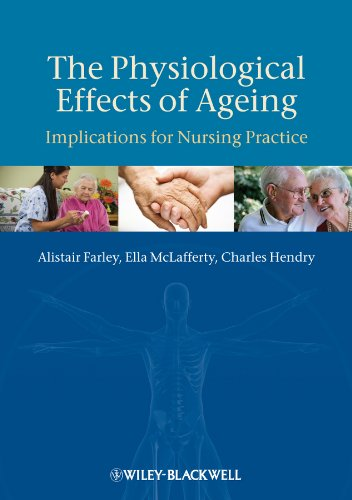 9781405180733: The Physiological Effects of Ageing