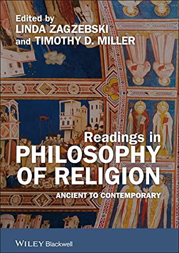 Readings in Philosophy of Religion Ancient to: Zagzebski, Linda