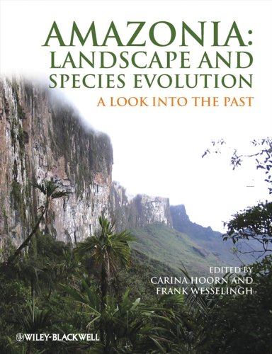 9781405181136: Amazonia: Landscape and Species Evolution: A Look into the Past