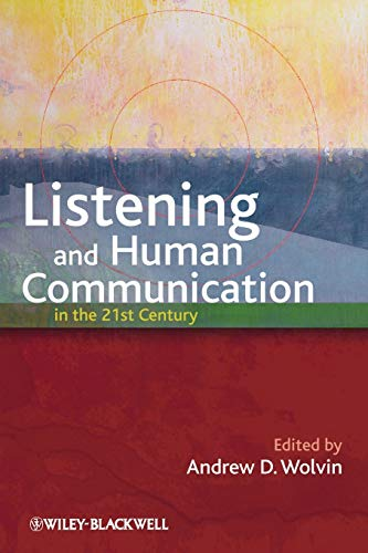 9781405181648: Listening and Human Communication in the 21st Century