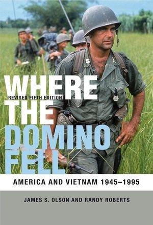 9781405182225: Where the Domino Fell: America and Vietnam 1945-1995