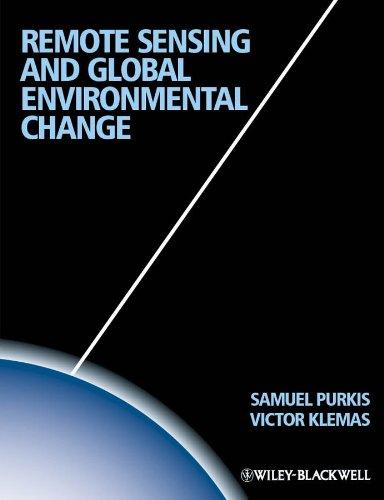 9781405182256: Remote Sensing and Global Environmental Change