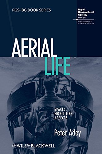 9781405182621: Aerial Life: Spaces, Mobilities, Affects (RGS-IBG Book Series)