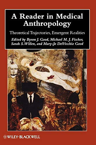 9781405183154: A Reader in Medical Anthropology: Theoretical Trajectories, Emergent Realities