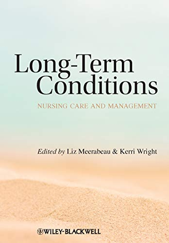 9781405183383: Long-Term Conditions: Nursing Care and Management