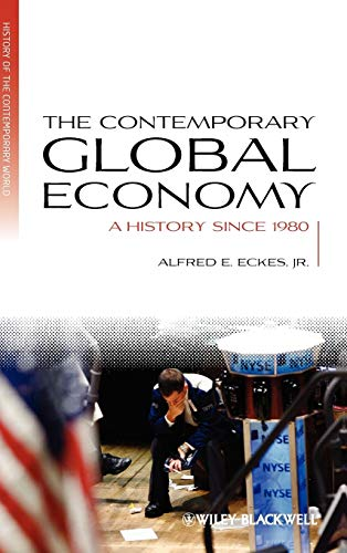 9781405183444: The Contemporary Global Economy: A History since 1980
