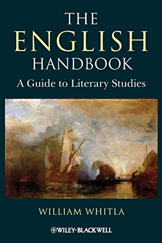 The English Handbook: A Guide to Literary: William Whitla