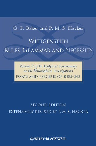 9781405184083: Wittgenstein: Rules, Grammar and Necessity: Volume 2 of an Analytical Commentary on the Philosophical Investigations, Essays and Exegesis 185-242