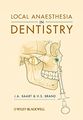 Local Anaesthesia in Dentistry: J. A. Baart;