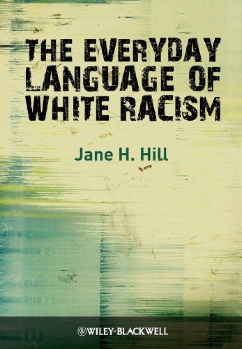 9781405184540: The Everyday Language of White Racism