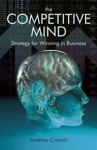 9781405185622: The Competitve Mind: Strategy for Winning in Business