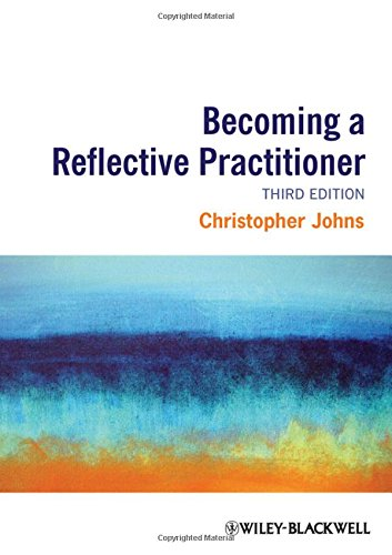 Becoming a Reflective Practitioner: Christopher Johns