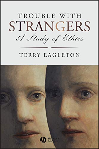 9781405185721: Trouble with Strangers: A Study of Ethics
