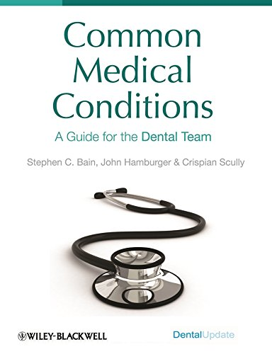 9781405185936: Common Medical Conditions: A Guide for the Dental Team