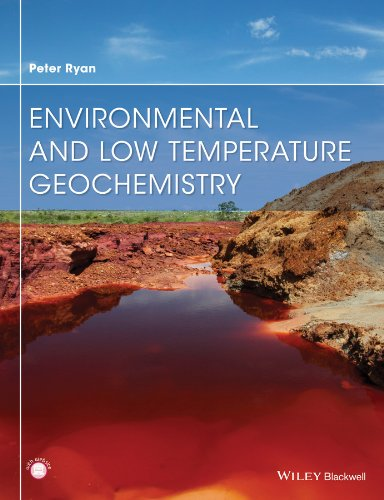 9781405186124: Environmental and Low Temperature Geochemistry