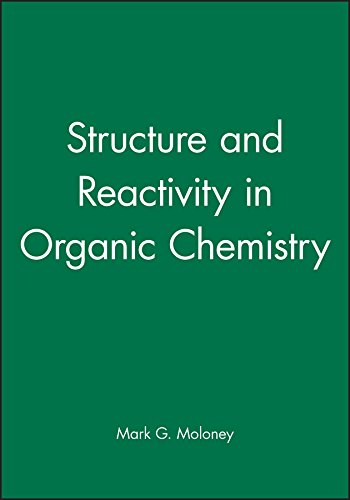 9781405186216: Structure and Reactivity in Organic Chemistry