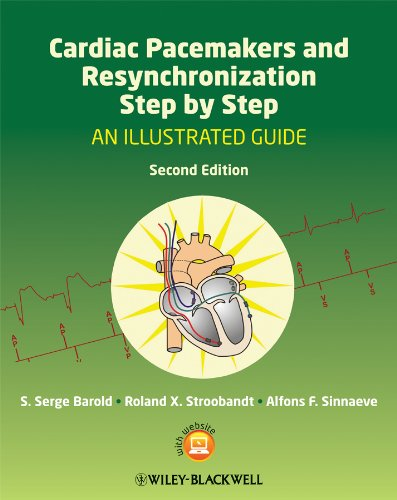 9781405186360: Cardiac Pacemakers and Resynchronization Step by Step: An Illustrated Guide