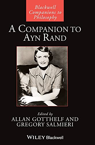 9781405186841: A Companion to Ayn Rand (Blackwell Companions to Philosophy)