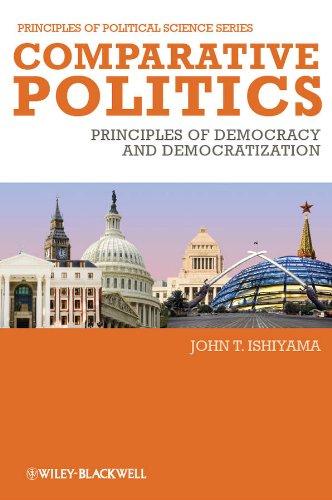 9781405186858: Comparative Politics: Principles of Democracy and Democratization ( Principles of Political Science)