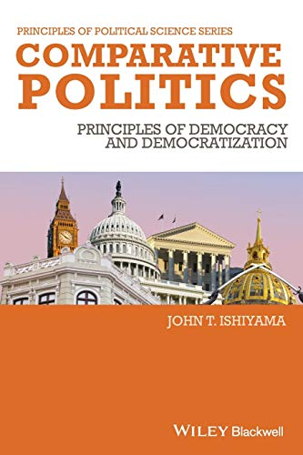 9781405186865: Comparative Politics: Principles of Democracy and Democratization