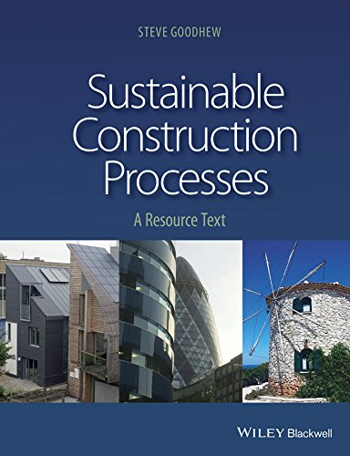9781405187596: Sustainable Construction Processes: A Resource Text