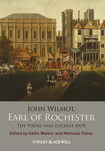9781405187794: John Wilmot, Earl of Rochester: The Poems and Lucina's Rape