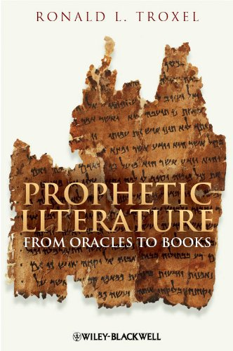 9781405188463: Prophetic Literature: From Oracles to Books