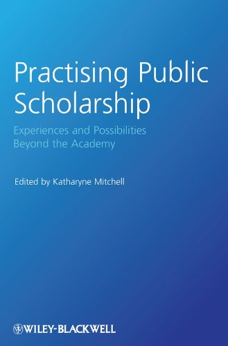 9781405189125: Practising Public Scholarship: Experiences and Possibilities Beyond the Academy
