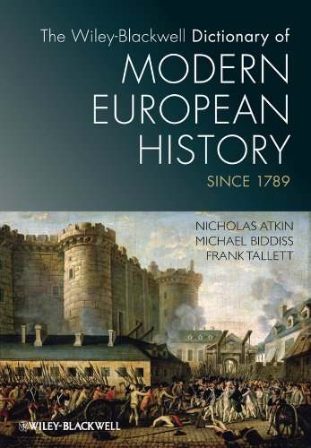 9781405189224: The Wiley-Blackwell Dictionary of Modern European History Since 1789