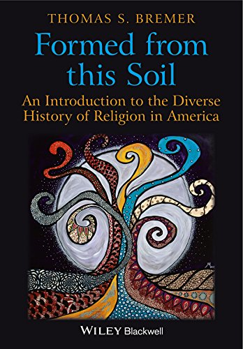 9781405189262: Formed From This Soil: An Introduction to the Diverse History of Religion in America