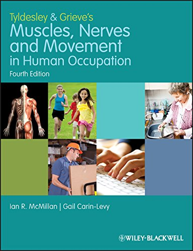 9781405189293: Tyldesley and Grieve's Muscles, Nerves and Movement in Human Occupation