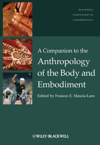 9781405189491: A Companion to the Anthropology of the Body and Embodiment