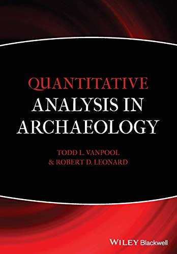 9781405189507: Quantitative Analysis in Archaeology