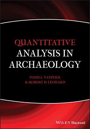 9781405189507: Quantitative Analysis in Archaeology