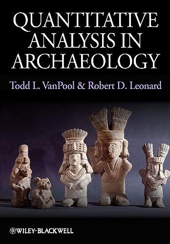 9781405189514: Quantitative Analysis in Archaeology