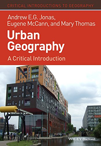 9781405189798: Urban Geography: A Critical Introduction (Critical Introductions to Geography)