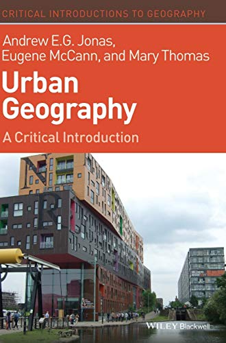 9781405189804: Urban Geography: A Critical Introduction (Critical Introductions to Geography)